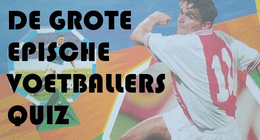 VOETBALLERS-QUIZ